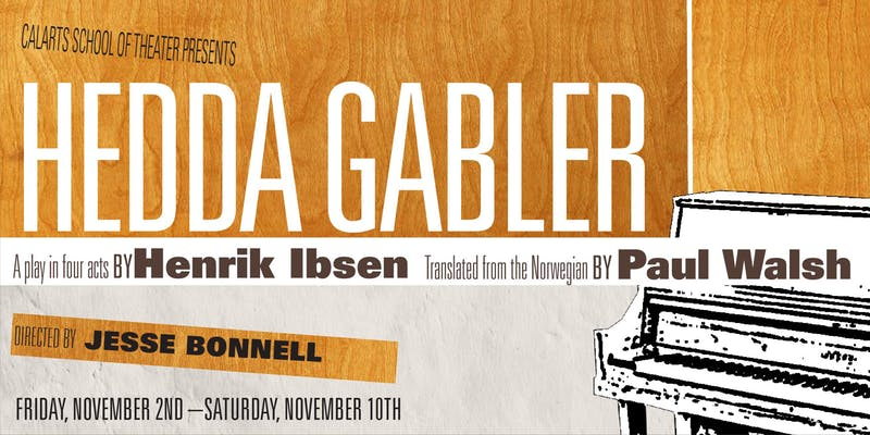 CalArts School of Theater presents: Hedda Gabler